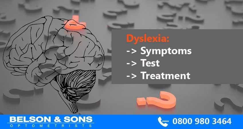 Dyslexia: Symptoms, Test and Treatment