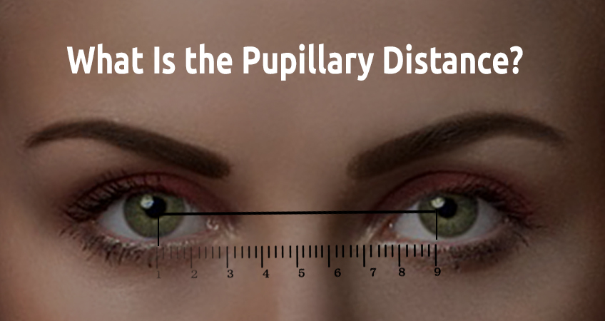 Pupillary Distance: Everything To Know About This Special Number