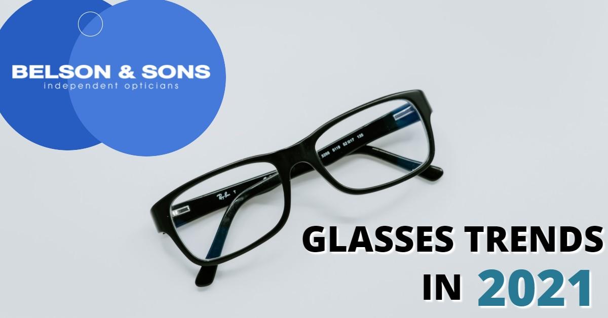 Glasses Trends in 2021