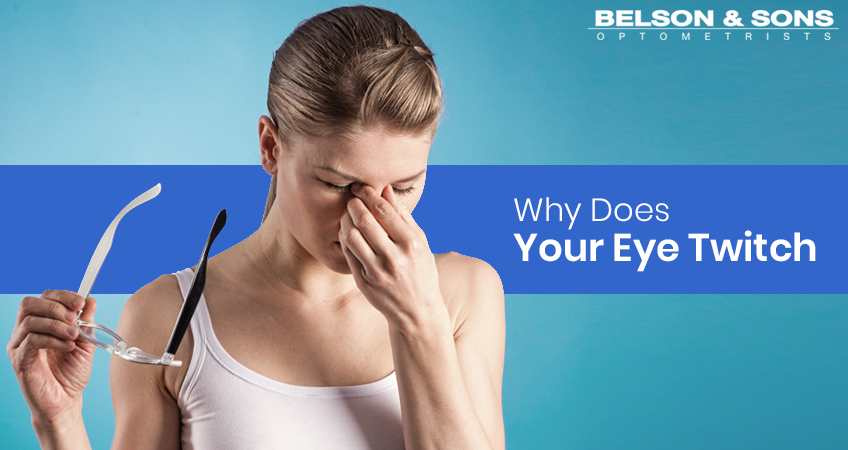 Eye Twitching – Why Does Your Eye Twitch