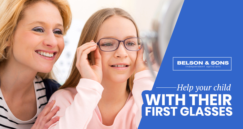 Help Your Child With Their First Glasses